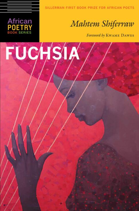 Fuchsia by Mahtem Shifferaw