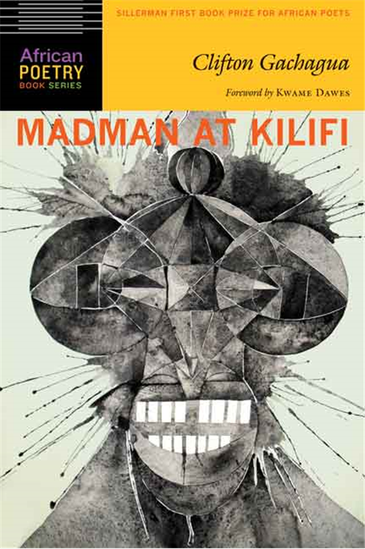 2013 Winner. Sillerman First Book Prize for African Poets