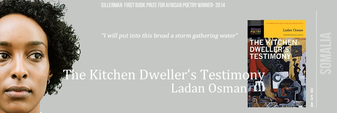 Ladan Osman- The Kitchen Dweller's Testimony