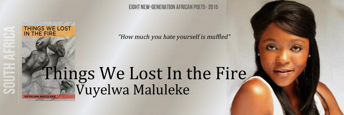 Vuylewa Maluleke- Things We Lost in the Fire