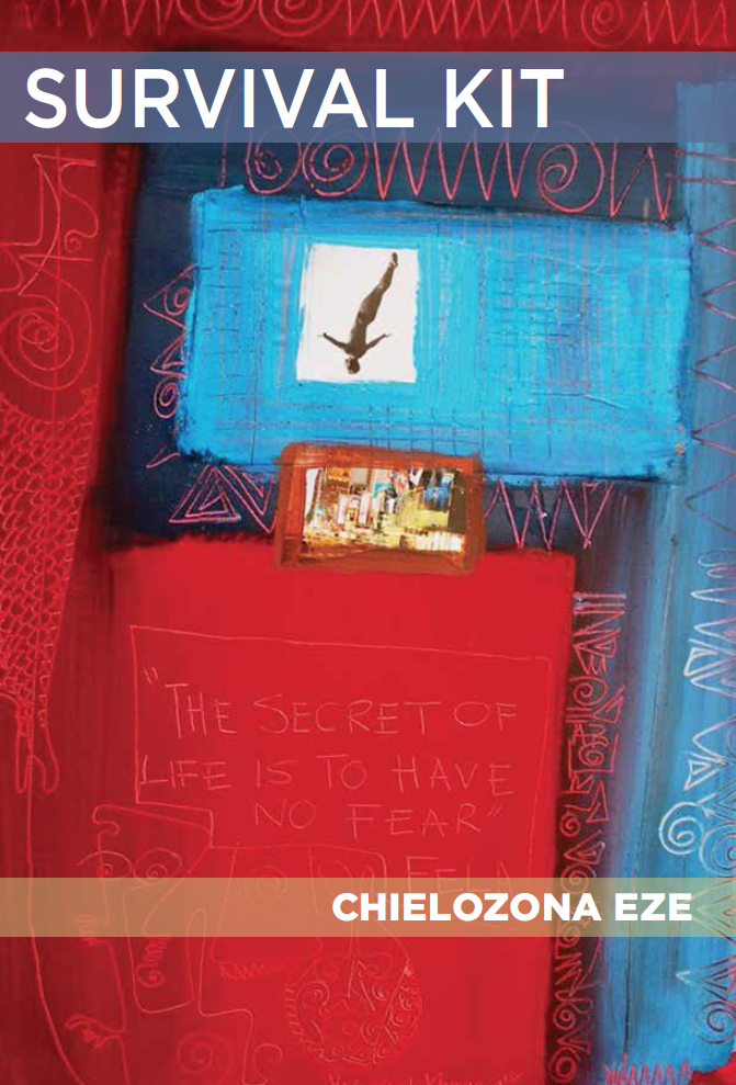 <h3>Survival Kit | Chielozona Eze</h3>