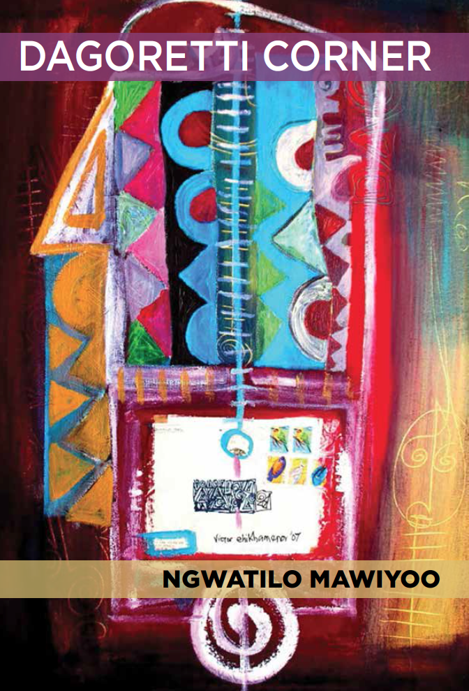 <h3>Dagoretti Corner | Ngwatilo Mawiyoo</h3>