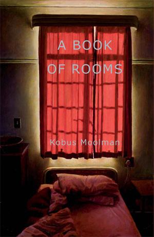 A Book Of Rooms Kobus Moolman