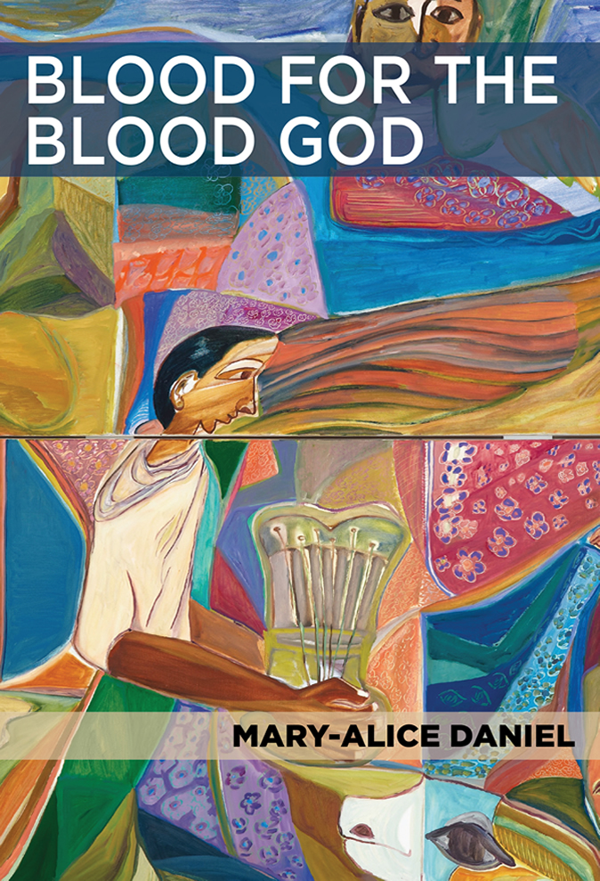 <h3> Blood For the Blood God | Mary-Alice Daniel </h3>