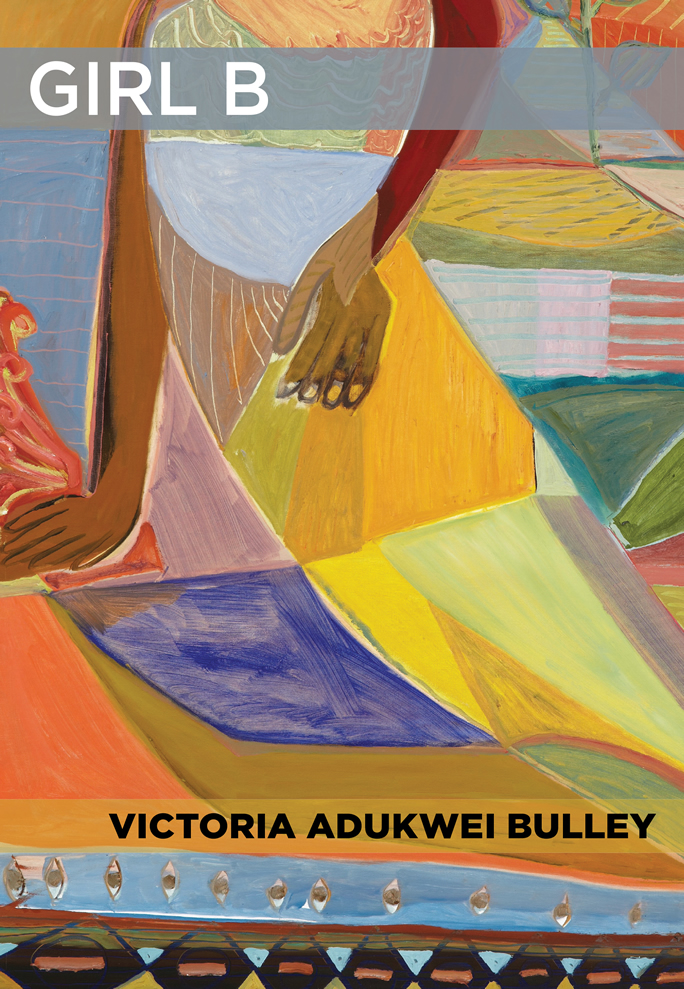 <h3> Girl B | Victoria Adukwei Bulley</h3>