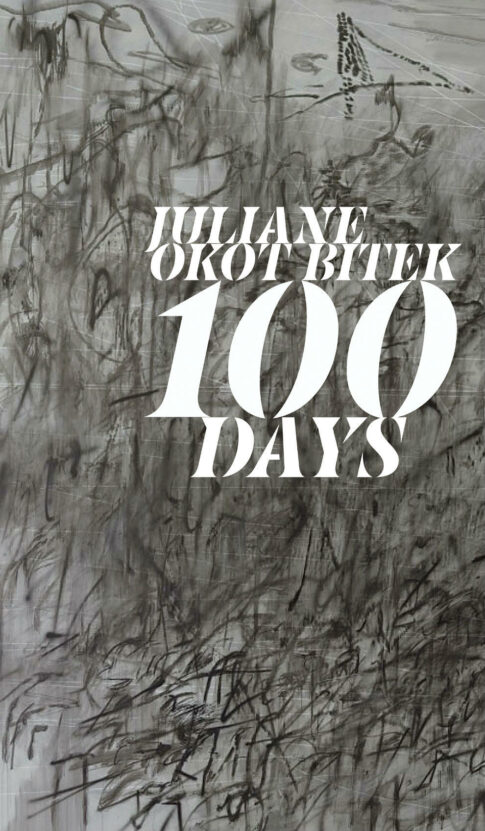 100 Days by Juliane Okot Bitek
